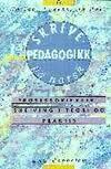 """""""Skrivepedagogikk på norsk - prosessorientert skriving i teori og praksis"""" av Torlaug Løkensgard Hoel"""
