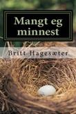"""""""Mangt eg minnes"""" av Britt Hagesæter"""