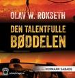 """Den talentfulle bøddelen"" av Olav William Rokseth"