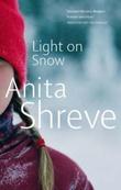 """""""Light on snow"""" av Anita Shreve"""