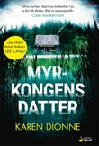 """""""Myrkongens datter roman"""" av Karen Dionne"""