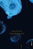 """""""Mørkerom - roman"""" av Mette Karlsvik"""