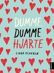"""""""Dumme, dumme hjarte"""" av Linda Klakken"""