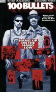 """100 Bullets Vol. 3 - Hang Up On The Hang Low"" av Brian Azzarello"