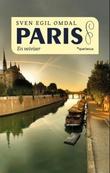 """""""Paris en veiviser"""" av Svein Egil Omdal"""