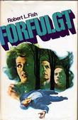 """""""Forfulgt"""" av Robert L. Fish"""