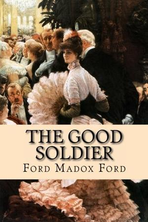 """""""The Good Soldier - A Tale of Passion"""" av Ford Madox Ford"""