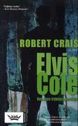 """""""Elvis Cole - den siste fryktløse detektiv"""" av Robert Crais"""