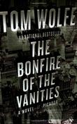 """The Bonfire of the Vanities - A Novel"" av Tom Wolfe"