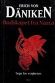"""""""Budskapet fra Nazca - tegn for evigheten"""" av Erich von Däniken"""