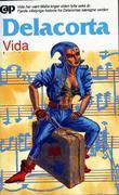 """""""Vida"""" av Delacorta"""