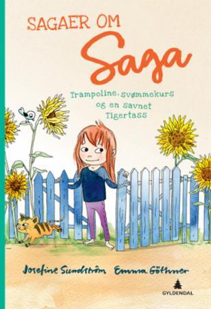 """""""Sagaer om Saga - trampoline, svømmekurs og en savnet Tigertass"""" av Josefine Sundström"""