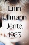 """""""Jente, 1983"""" av Linn Ullmann"""