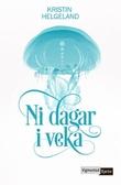 """Ni dagar i veka"" av Kristin Helgeland"