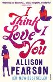 """""""I think I love you"""" av Allison Pearson"""