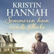 """""""Sommeren hun vendte tilbake"""" av Kristin Hannah"""