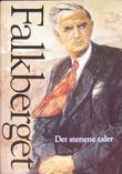 """""""Verker. Bd. 14 - der stenene taler : utvalgte artikler om Bergstaden og dens mennesker"""" av Johan Falkberget"""