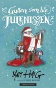 """""""Gutten som ble Julenissen"""" av Matt Haig"""