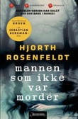 """""""Mannen som ikke var morder"""" av Michael Hjorth"""