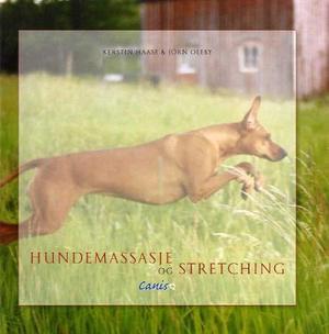 """""""Hundemassasje og stretching"""" av Kerstin Haase"""