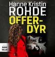 """""""Offerdyr"""" av Hanne Kristin Rohde"""