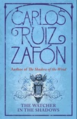"""The watcher in the shadows"" av Carlos Ruiz Zafón"
