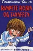 """""""Rampete Robin og tannfeen"""" av Francesca Simon"""