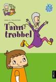 """""""Tanntrøbbel"""" av Anna R. Folkestad"""
