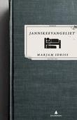 """""""Jannikeevangeliet roman"""" av Marjam Idriss"""