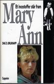 """""""Mary-Ann et incestoffer står fram"""" av Dag O. Bruknapp"""