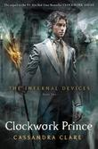 """Clockwork Prince (Infernal Devices)"" av Cassandra Clare"
