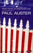 """True tales of American life"" av Paul Auster"