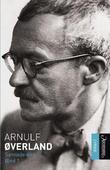 """Samlede dikt - bind I"" av Arnulf Øverland"