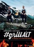"""#grillalt - det ingen skulle tru at nokon kunne barbecue"" av Anders Halvorsen"