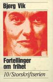 """""""Fortellinger Om Frihet"""" av Bjorg Vik"""