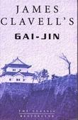 """""""Gai-Jin - a novel of Japan"""" av James Clavell"""