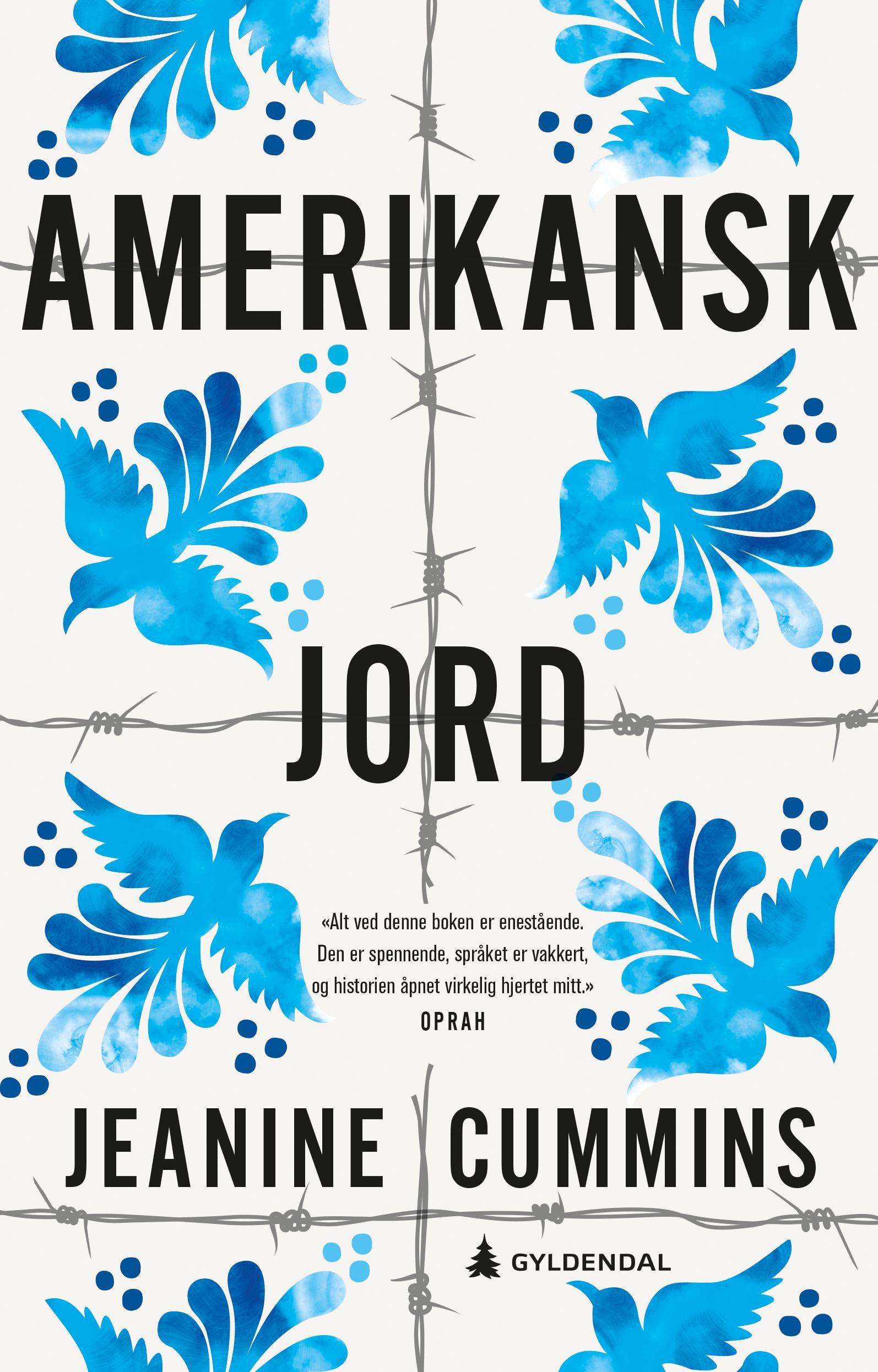 """Amerikansk jord"" av Jeanine Cummins"