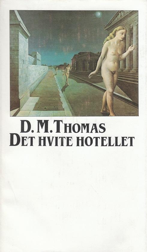 """""""Det hvite hotellet"""" av Donald Michael Thomas"""