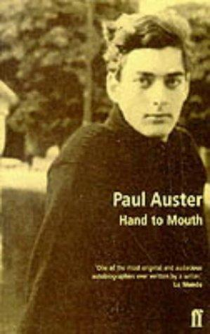 """""""Hand to Mouth - A Chronicle of Early Failure"""" av Paul Auster"""