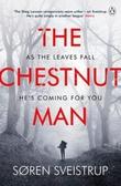"""""""The chestnut man"""" av Soren Sveistrup"""