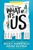 """What if it's us"" av Adam Silvera"