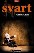 """""""Svart"""" av Gunn M. Roll"""