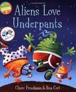 """Aliens Love Underpants! (Book & CD)"" av Claire Freedman"