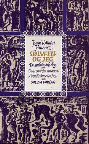 """""""Sølvfell og jeg - en andalusisk elegi"""" av Juan Ramón Jimenéz"""