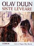 """""""Siste leveåre"""" av Olav Duun"""