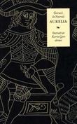 """""""Aurelia"""" av Gerard de Nerval"""