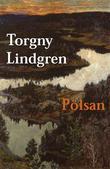 """""""Pölsan"""" av Torgny Lindgren"""