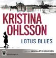 """Lotus blues"" av Kristina Ohlsson"