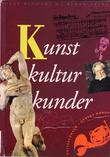 """""""Kunst, kultur, kunder - kulturkonsum i dagens Norge"""" av Olav Hindahl"""