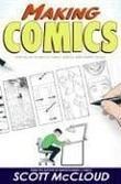 """""""Making Comics - Storytelling Secrets of Comics, Manga and Graphic Novels"""" av Scott McCloud"""